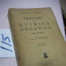 Libros antiguos: ANTIGUO LIBRO DE TEXTO - TRATADO DE QUIMICA ORGANICA. Lote 113200267