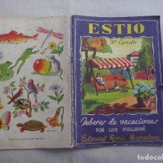 Libros antiguos: LIBROS: ESTIO-TERCER GRADO. DEBERES DE VACACIONES POR LUIS MALLAFRE. EDITORIAL ROMA. BARCELONA(ABLN). Lote 113213891