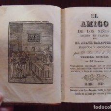 Libros antiguos: LIBRO ESCOLAR.EL AMIGO DE LOS NIÑOS POR EL ABATE SABATTIER,3ºEDICIÓN CON 30 LAMINAS,ELCHE:1859.. Lote 113268603