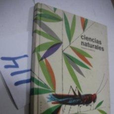 Libros antiguos: ANTIGUO LIBRO TEXTO - CIENCIAS NATURALES . Lote 113364539