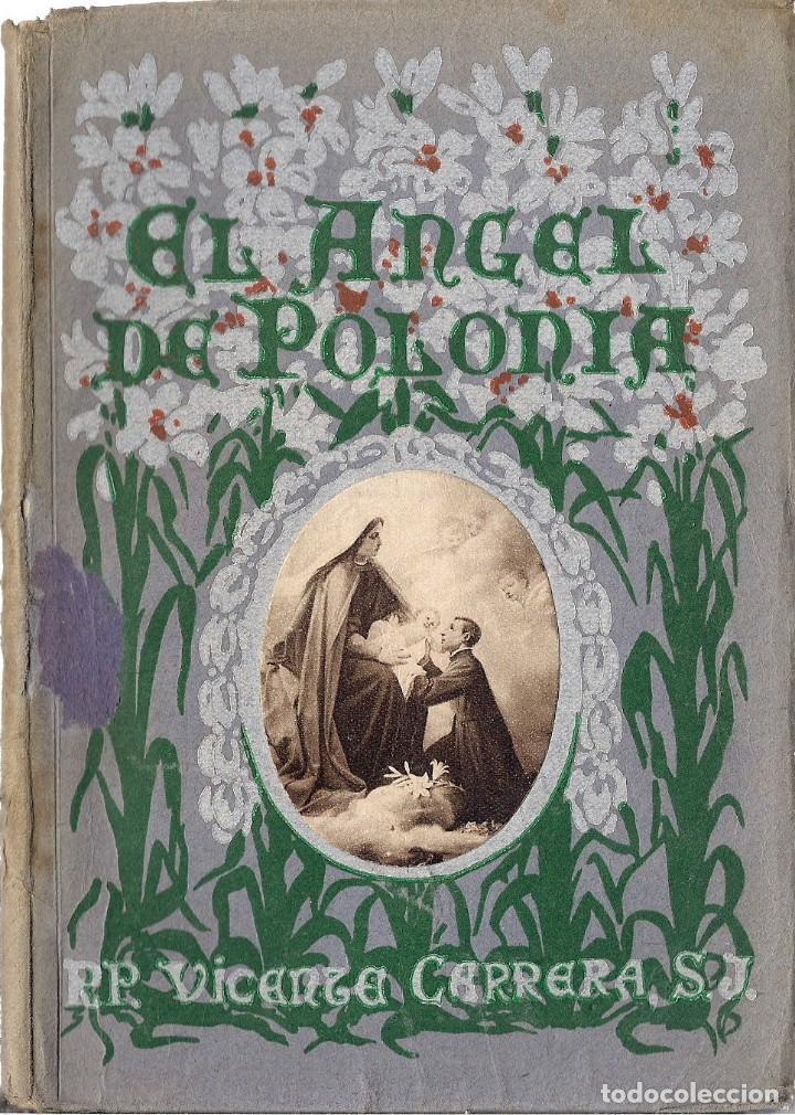 EL ÁNGEL DE POLONIA, DE VICENTE CARRERA S.J. (VALENCIA, 1927) (Libros Antiguos, Raros y Curiosos - Libros de Texto y Escuela)
