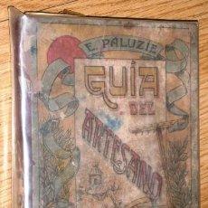 Libros antiguos: GUÍA DEL ARTESANO POR ESTEBAN PALUZÍE Y CANTALOZELLA DE IMP ELZEVIRIANA Y LIBR CAMÍ, BARCELONA 1934. Lote 114250720