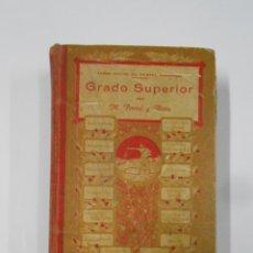 Libros antiguos: CURSO COMPLETO DE ENSEÑANZA PRIMARIA. GRADO SUPERIOR M. PORCEL Y RIERA. PALMA MALLORCA. TDK186. Lote 114369963