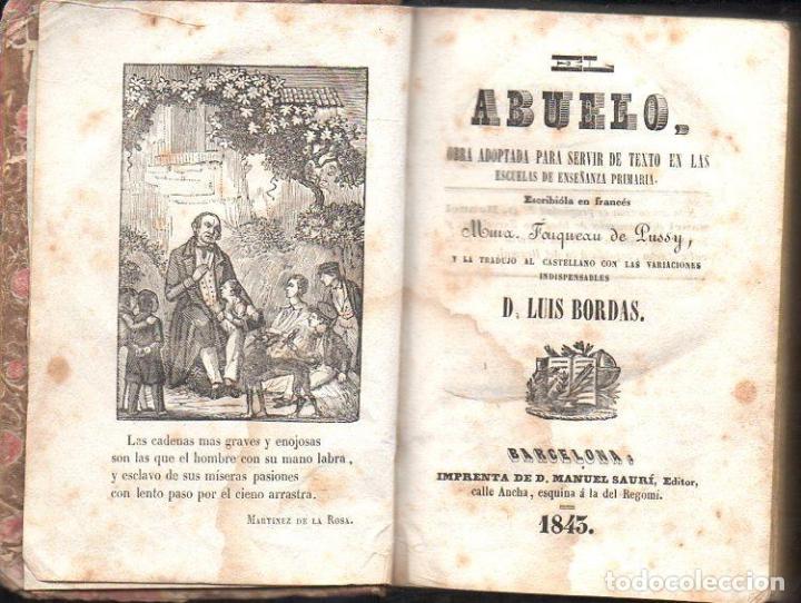 PUSSY / LUIS BORDAS : EL ABUELO (MANUEL SAURÍ, 1843) (Libros Antiguos, Raros y Curiosos - Libros de Texto y Escuela)