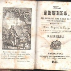 Libros antiguos: PUSSY / LUIS BORDAS : EL ABUELO (MANUEL SAURÍ, 1843). Lote 114532347