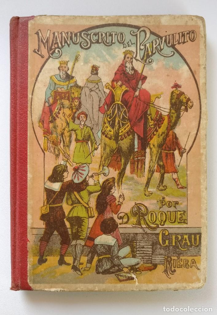 MANUSCRITO DEL PARVULITO - ROQUE GRAU RIERA - 15 EDICION (1935) (Libros Antiguos, Raros y Curiosos - Libros de Texto y Escuela)