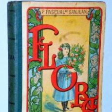 Libros antiguos: FLORA O LA EDUCACIÓN DE UNA NIÑA. Lote 114938731