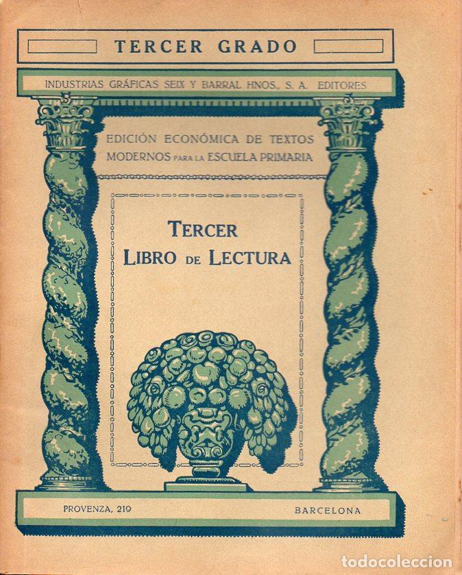LIBRO DE LECTURA TERCER GRADO (SEIX BARRAL, 1935) (Libros Antiguos, Raros y Curiosos - Libros de Texto y Escuela)
