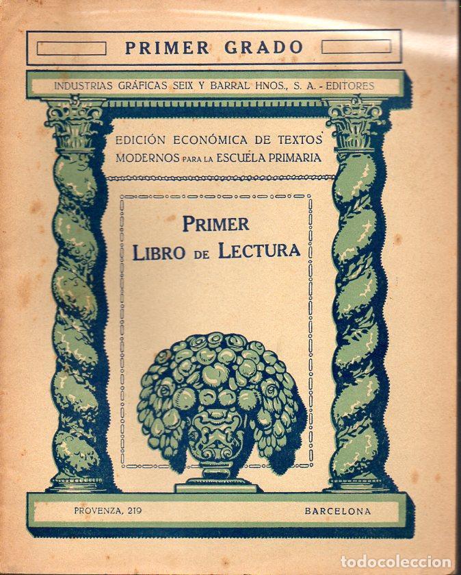 LIBRO DE LECTURA PRIMER GRADO (SEIX BARRAL, 1935) (Libros Antiguos, Raros y Curiosos - Libros de Texto y Escuela)