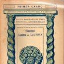 Libros antiguos: LIBRO DE LECTURA PRIMER GRADO (SEIX BARRAL, 1935). Lote 115350499