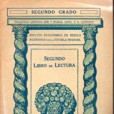 Libros antiguos: LIBRO DE LECTURA SEGUNDO GRADO (SEIX BARRAL, 1935). Lote 115350507