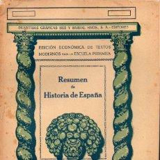 Libros antiguos: RESUMEN DE HISTORIA DE ESPAÑA (SEIX BARRAL, 1936). Lote 115350571