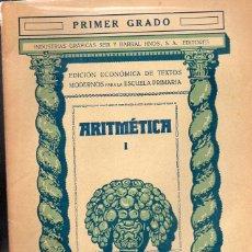 Libros antiguos: ARITMÉTICA PRIMER GRADO (SEIX BARRAL, 1935). Lote 115350595