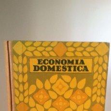 Libros antiguos: ECONOMÍA DOMÉSTICA. ADELINA B. ESTRADA. SEIX Y BARRAL HERMANOS, 1936.. Lote 115366079