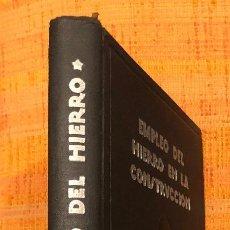 Libros antiguos: EMPLEO DEL HIERRO EN LA CONSTRUCCION(20€). Lote 115416007