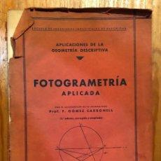 Libros antiguos: FOTOGRAMETRIA APLICADA(20€). Lote 115416311