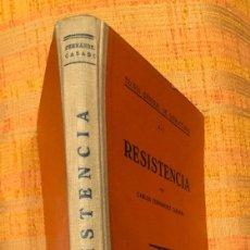 Libros antiguos: RESISTENCIA-FERNANDEZCASADO(20€). Lote 115416815