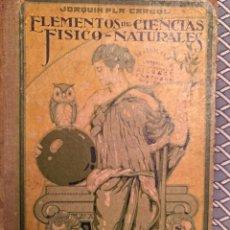 Libros antiguos: ELEMENTOS DE CIENCIAS FÍSICO-NATURALES. GRADO SUPERIOR. Lote 115427991