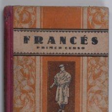 Libros antiguos: HUSCA 1944 - LENGUA FRANCESA 1º CURSO - EDITORIAL LUIS VIVES. Lote 115464971