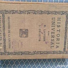 Libros antiguos: HISTORIA UNIVERSAL POR E. LAVISSE Y J. DELEITO. EL LIBRO ESCOLAR.. Lote 115469531