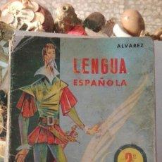 Libros antiguos: ANTIGUO LIBRO DE 2º DE E.G.B. LENGUA ESPAÑOLA, DE ALVAREZ. EDITORIAL MIÑON. Lote 116157327