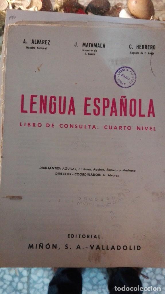 LEGUA ESPAÑOLA 4 NIVEL ALVAREZ, SIN CUBIERTAS (Libros Antiguos, Raros y Curiosos - Libros de Texto y Escuela)
