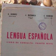 Libros antiguos: LEGUA ESPAÑOLA 4 NIVEL ALVAREZ, SIN CUBIERTAS. Lote 116157535