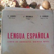 Libros antiguos: LENGUA ESPAÑOLA 5 NIVEL SIN CUBIERTAS. Lote 116157571