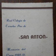 Libros antiguos: MEMORIA DEL CURSO 1940-1941 DEL REAL COLEGIO DE LAS ESCUELAS PIAS DE SAN ANTÓN DE MADRID. Lote 116287391
