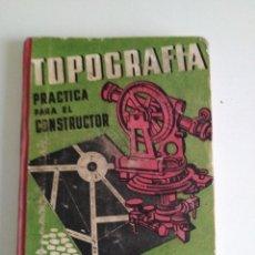 Livros antigos: ANTIGUO LIBRO DE TOPOGRAFÍA. Lote 116298275