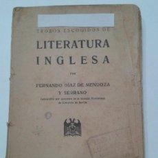 Libros antiguos: TROZOS ESCOGIDOS DE LITERATURA INGLESA 1927 FERNANDO DÍAZ DE MENDOZA Y SERRANO . Lote 116359683