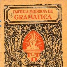 Libros antiguos: CARTILLA MODERNA DE GRAMÁTICA (F. T. D., 1928). Lote 116444291
