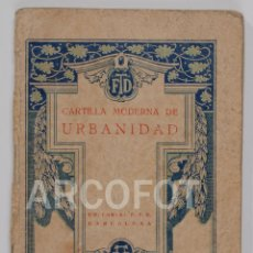 Alte Bücher - 1928 - CARTILLA MODERNA DE URBANIDAD - EDITORIAL F.T.D. - 116467291