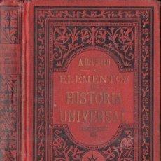 Libros antiguos: ARTERO : ELEMENTOS DE HISTORIA UNIVERSAL (HENRICH, 1895). Lote 117218531