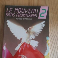 Libros antiguos: LE NOUVEAU SANS FRONTIERES 2. LIBRO DE FRANCÉS. SEGUNDO CURSO.. Lote 117848391