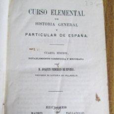 Libros antiguos: CURSO ELEMENTAL DE HISTORIA GENERAL Y DE ESPAÑA EN PARTICULAR - POR JOAQUÍN FEDERICO DE RIVERA 1865. Lote 118227359