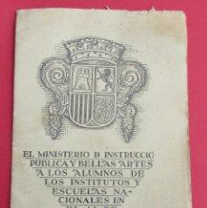 Libros antiguos: MINISTERIO DE INSTRUCCIÓN PÚBLICA Y BELLAS ARTES. ALUMNOS DE INSTOTUTOS Y ESCUELAS NACIONALES. 1934.. Lote 118550095