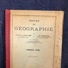 Libros antiguos: CURSO GEOGRAFIA LEMONNIER SCHRADER DUBOIS 1ER LIBRO 16ED 1931 HACHETTE 23X18CMS. Lote 118579455