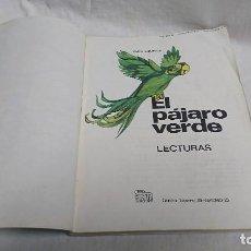 Libri antichi: LIBRO DE LECTURAS EL PAJARO VERDE AÑO 1976 - EDICIONES SM . Lote 118817819