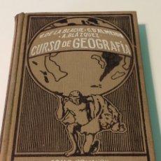 Libros antiguos: CURSO DE GEOGRAFÍA - TOMO PRIMERO - LA TIERRA - BLACHE - ALMEIDA - BLÁZQUEZ. Lote 119007262