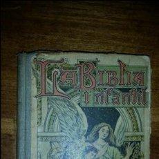 Libros antiguos: LA BIBLIA INFANTIL EDITORES HIJOS DE PALUZIE 1934. Lote 119071528