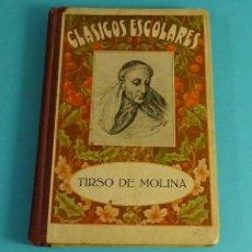 Libros antiguos: CLÁSICOS ESCOLARES. TIRSO DE MOLINA. Lote 120104699