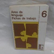 Libros antiguos: LIBRO ÁREA DE LENGUAJE FICHAS DE TRABAJO 6 EGB - EDICIÓN SANTILLANA AÑO 1974. Lote 120724559