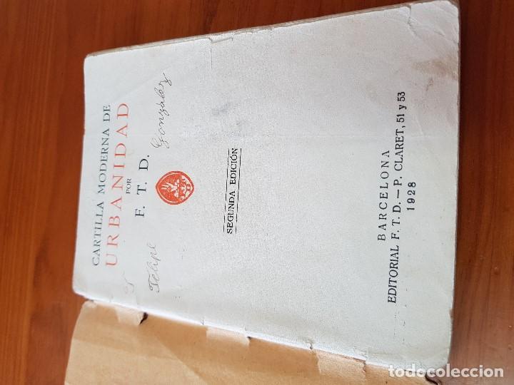 Libros antiguos: LIBRO ESCOLAR CARTILLA MODERNA DE URBANIDAD EDITORIAL FTD BARCELONA 1928 - Foto 2 - 121168275
