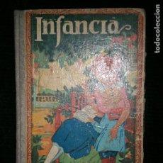 Libros antiguos: F1 INFANCIA POR DON JOSE DALMAU CARLES LECTURA CORRIENTE CIENCIA HISTORIA EDUCACION. Lote 121447183