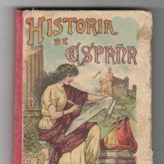 Libros antiguos: SATURNINO CALLEJA: NOCIONES DE HISTORIA DE ESPAÑA. 1910. Lote 121623919