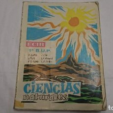Libros antiguos: LIBRO DE TEXTO CIENCIAS NATURALES 1° BUP ECIR - AÑO 1988. Lote 121667903
