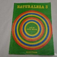 Libros antiguos: LIBRO DE TEXTO NATURALEZA 3 EGB - SANTILLANA - AÑO 1982 . Lote 121669763