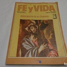 Libros antiguos: LIBRO DE TEXTO FE Y VIDA, JESUCRISTO ES EL CAMINO 7° EGB AÑO 1984 . Lote 121670083