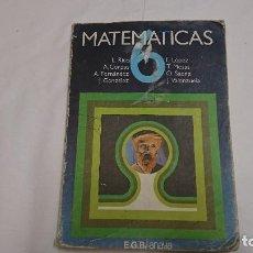 Libros antiguos: LIBRO DE TEXTO MATEMÁTICAS 6 ° EGB ANAYA - AÑO 1979. Lote 121670499